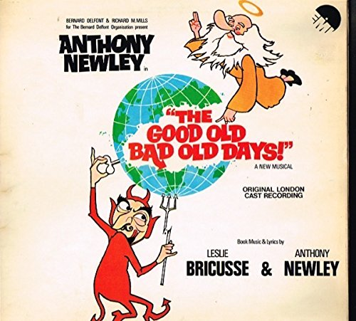 The Good Old Bad Old Days ! / Original London Cast Recording / 1980 / Stereo (Good Old Bad Old Days compare prices)