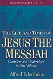 img - for The Life and Times of Jesus the Messiah: New Updated Edition book / textbook / text book