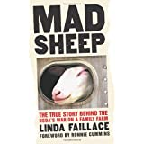 Mad Sheep: The True Story behind the USDA's War on a Family Farm ~ Linda Faillace