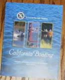 Search : California Boating, A Course for Safe Boating (2007 Edition)