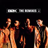 B2k B2k: The Remixes 1