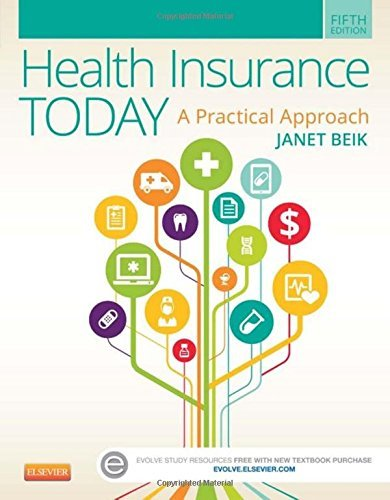 health-insurance-today-a-practical-approach-5e-by-janet-i-beik-aa-ba-med-2014-10-24
