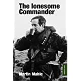"""The lonesome Commander: Military Historyvon """"Martin Mahle"""""""