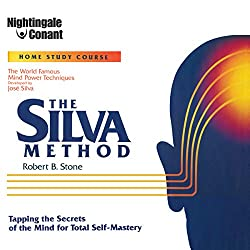 The Silva Method: Tapping the Secrets of the Mind for Total Self-Mastery (Unabridged)