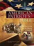 NKJV, The American Patriot's Bible, Hardcover, Multicolor, Full Color: The Word of God and the Shaping of America