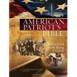 The American Patriot's Bible: The Word of God and the Shaping of America ~ Dr. Richard Lee