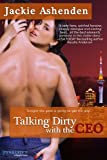 Talking Dirty with the CEO: A Talking Dirty Series Book (Entangled: Indulgence)