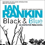 Black and Blue: Inspector Rebus, Book 8 (       ABRIDGED) by Ian Rankin Narrated by James Macpherson