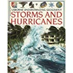 Storms and Hurricanes by Kathy Gemmell…