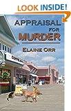 Appraisal for Murder (Jolie Gentil Cozy Mystery Series Book 1)
