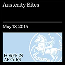 Austerity Bites Other by Jonathan Hopkin, Mark Blyth Narrated by Kevin Stillwell