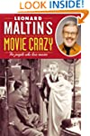 Leonard Maltins Movie Crazy: For Peop...