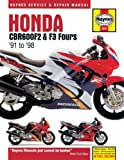Honda CBR600F2 and F3 (1991-98) Service and Repair Manual (Haynes Service and Repair Manuals) Mark Coombs