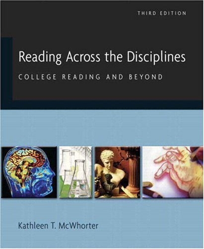 Reading Across the Disciplines: College Reading and Beyond (with MyReadingLab) (3rd Edition)