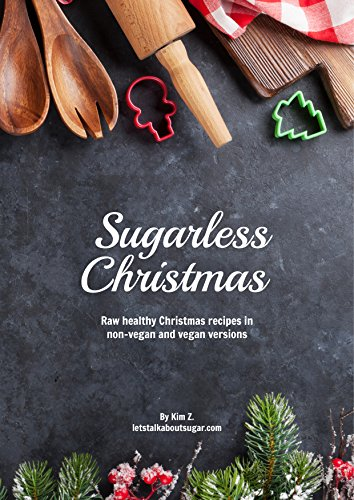 ebook: Sugarless Christmas: Sugar free christmas desserts (B01N2S0L99)