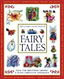 img - for The Classic Collection of Fairy Tales: From The Brothers Grimm & Hans Christian Andersen book / textbook / text book