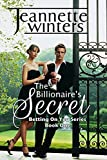 The Billionaires Secret: Betting On You Series: Book One
