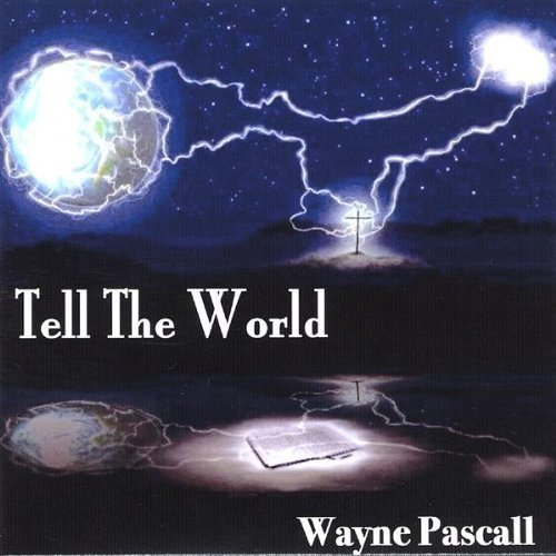 tell-the-world-by-pascall-wayne-2001-04-24