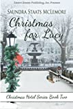 Christmas for Lucy (Christmas Hotel) (Volume 2)