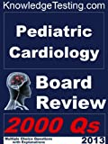 img - for Pediatric Cardiology Board Review (Board Certification in Pediatric Cardiology) book / textbook / text book