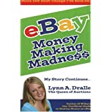 More 100 Best Things I've Sold on eBay - Money Making Madness - My Story Continues by Lynn Dralle, The Queen of Auctions ~ Lynn Dralle