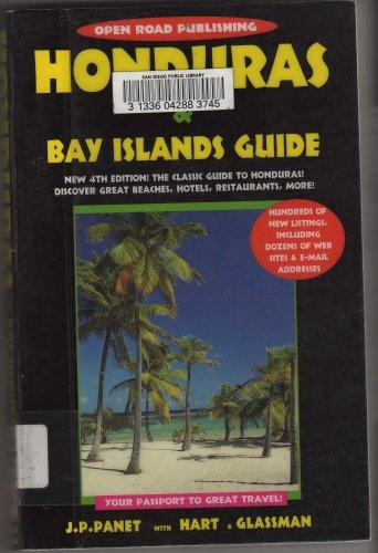 Honduras & Bay Islands Guide. Your Passport to Great Travel!