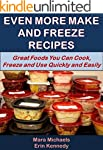 Even More Make and Freeze Recipes (Ea...