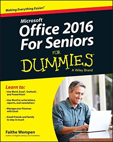 Download Office 2016 For Seniors For Dummies (For Dummies (Computer/Tech))