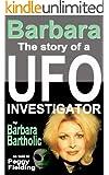 Barbara: The Story of a UFO Investigator