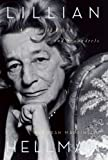 img - for Lillian Hellman: A Life with Foxes and Scoundrels book / textbook / text book