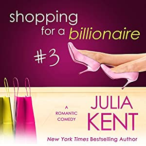 Shopping for a Billionaire 3 Audiobook