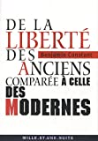 echange, troc Benjamin Constant - De la liberté des anciens comparée à celle des modernes