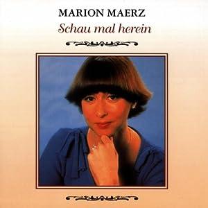 Marion Maerz - Schau Mal Herein
