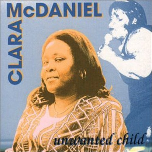 Clara McDaniel-Unwanted Child-CD-FLAC-1997-FORSAKEN Download