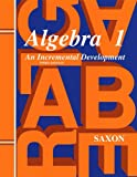 Algebra 1: An Incremental Development Solutions Manual