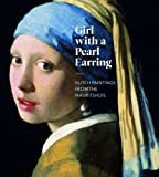 img - for Girl with a Pearl Earring: Dutch Paintings from the Mauritshuis book / textbook / text book