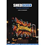 Shed Seven: See Youse At The Barras - Live In Concert [DVD]