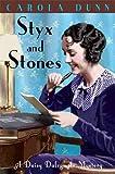 Styx and Stones (Daisy Dalrymple Mystery)