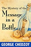 img - for The Mystery of the Message in a Bottle (Cartwright Fantasy Adventures Book 2) book / textbook / text book