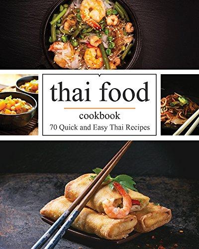 Quick and Easy Thai: 70 Quick and Easy Thai Recipes by Cynthia Davisson