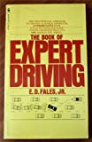 img - for The Book Of Expert Driving book / textbook / text book