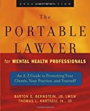 img - for The Portable Lawyer for Mental Health Professionals: An A-Z Guide to Protecting Your Clients, Your Practice, and Yourself book / textbook / text book