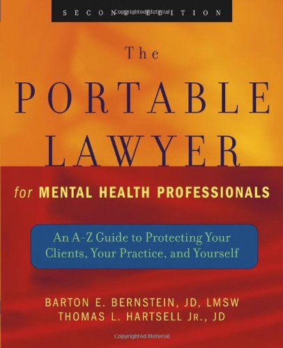 The Portable Lawyer for Mental Health Professionals: An...