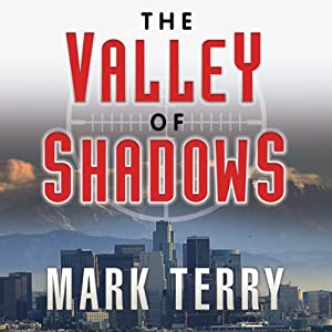 The Valley of Shadows | [Mark Terry]