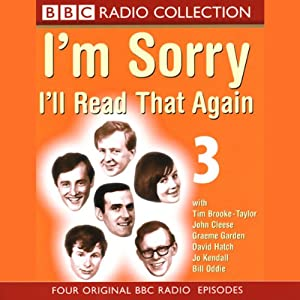 I'm Sorry, I'll Read That Again: Volume Three Radio/TV Program