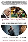 Image of Philanthrocapitalism: How Giving Can Save the World