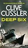 Deep Six (Dirk Pitt Adventure Series Book 7) (English Edition)