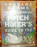 The Illustrated Hitch-hiker's Guide to the Galaxy (0297833936) by Adams, Douglas