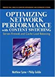 img - for Optimizing Network Performance with Content Switching: Server, Firewall and Cache Load Balancing Paperback July 12, 2003 book / textbook / text book