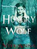 Hungry Like the Wolf (Blackthorn Wolves)